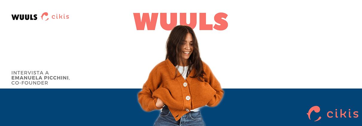 Emanuela Picchini è Co-founder di WUULS, startup abruzzese di maglieria sostenibile