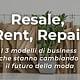 Resale, Rent, Repair: 3 modelli di business che stanno cambiando il futuro della moda
