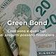 Green bond: cosa sono e come funzionano